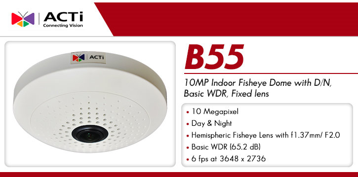 acti b55 10mp 360° fisheye dome ip camera